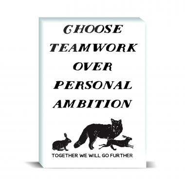 Choose Teamwork Desktop Print