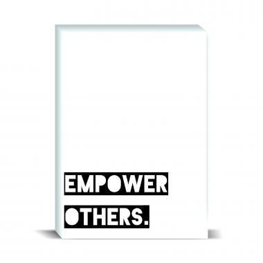 Empower Others Desktop Print