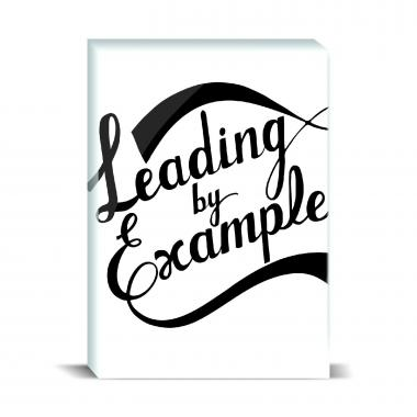 Leading By Example Desktop Print