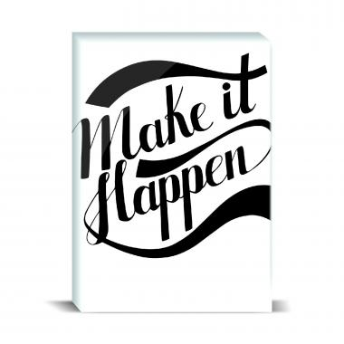 Make It Happen Desktop Print
