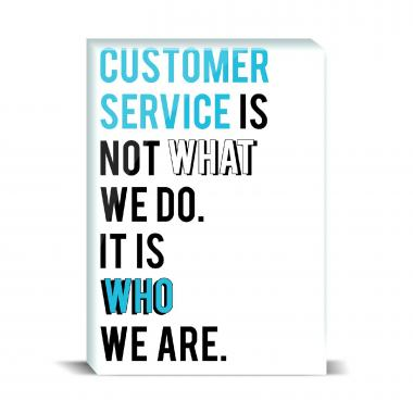 Service Is Who We Are Desktop Print