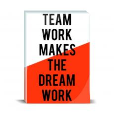Typography - Teamwork Dream Work Desktop Print