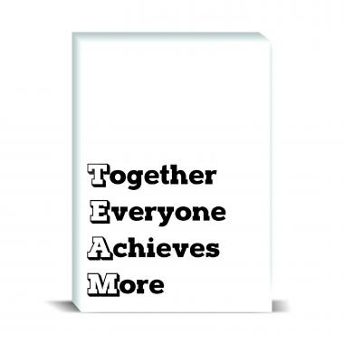 Together Everyone Achieves More Desktop Print