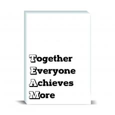 Typography - Together Everyone Achieves More Desktop Print