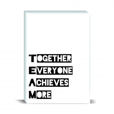 Together Everyone Achieves More 1 Desktop Print