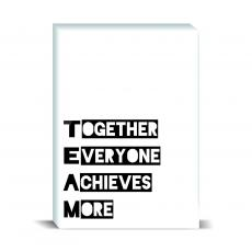 Typography - Together Everyone Achieves More 1 Desktop Print