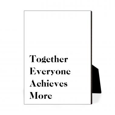 Together Everyone Achieves More 2 Desktop Print