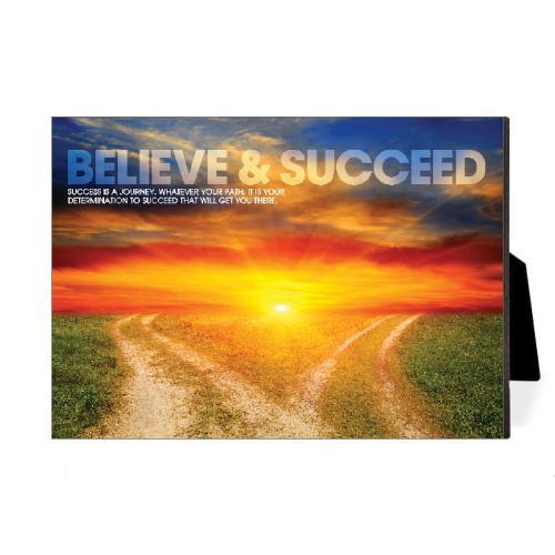 Believe & Succeed Desktop Print
