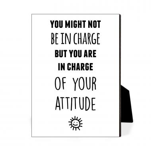 Your Attitude Desktop Print