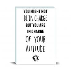 Attitude - Your Attitude Desktop Print