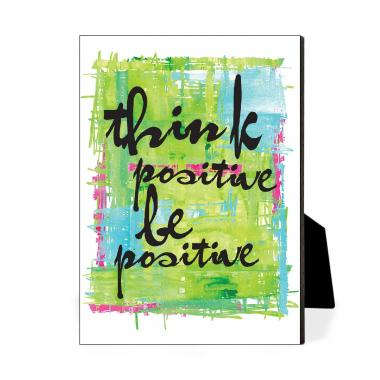 Be Positive Desktop Print