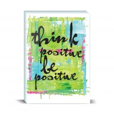 Color & Texture - Be Positive Desktop Print