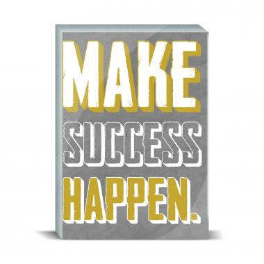 Make Success Happen Desktop Print