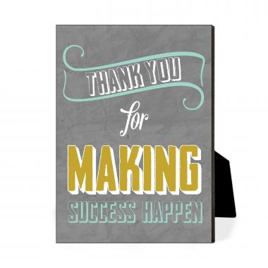 Thank You For Making Success Happen Desktop Print