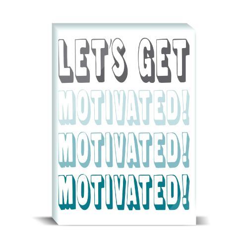 Let's Get Motivated Desktop Print