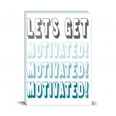 Color & Texture - Let's Get Motivated Desktop Print