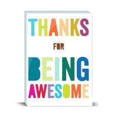 Color & Texture - Thanks For Being Awesome Desktop Print