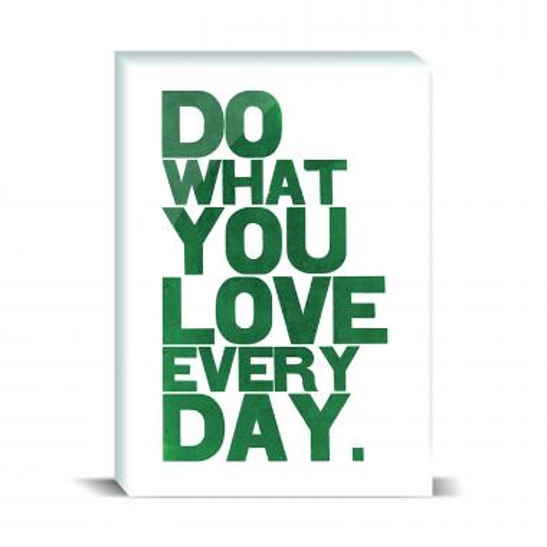 Do What You Love Desktop Print