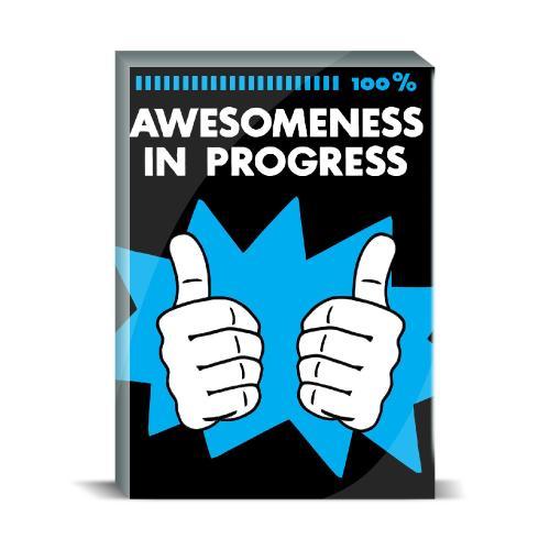 Awesomeness Desktop Print