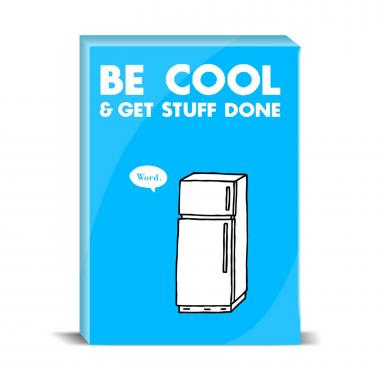 Be Cool Desktop Print