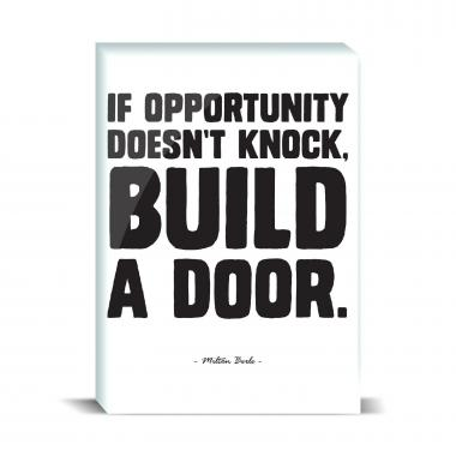 Opportunity Knocks Desktop Print