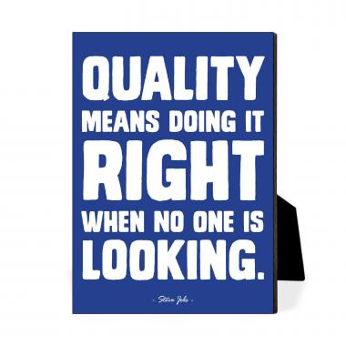 Quality Means Desktop Print