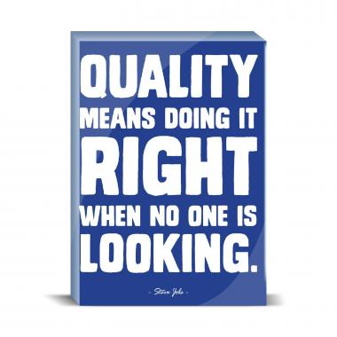 Quality Means Desktop Print