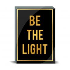 Typography - Be the Light Desktop Print