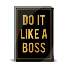 Typography - Like a Boss Desktop Print