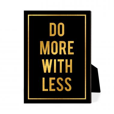 Do More With Less Desktop Print