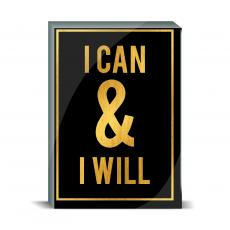 Gold Series - I Can and I Will Desktop Print