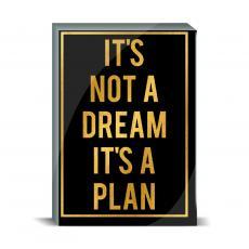 Gold Series - It's Not a Dream Desktop Print
