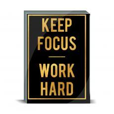 Gold Series - Keep Focus Desktop Print