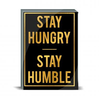 Stay Hungry Desktop Print