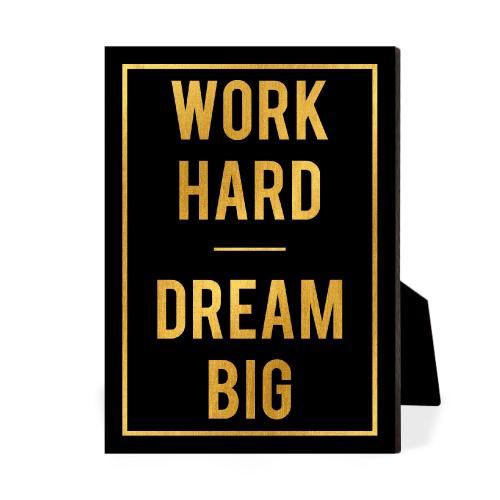 Work Hard Dream Big Desktop Print