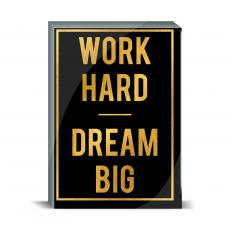 Gold Series - Work Hard Dream Big Desktop Print