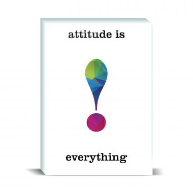 Attitude Is Everything Geometry Desktop Print