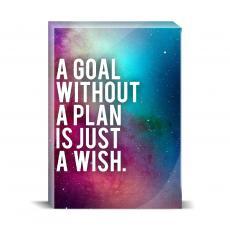 Space Series - Goal Without A Plan Desktop Print