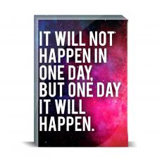 Space Series - It Will Happen Desktop Print