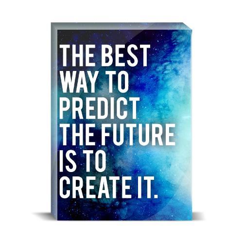 Predict The Future Desktop Print