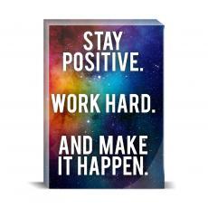 Space Series - Stay Positive Desktop Print