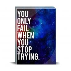 Space Series - Stop Trying Desktop Print