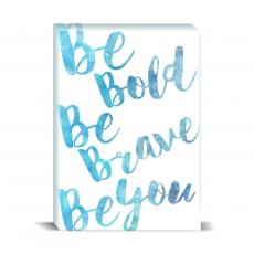 Watercolor Series - Be Bold Desktop Print