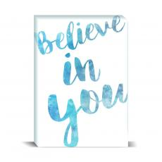 Watercolor Series - Believe In You Desktop Print