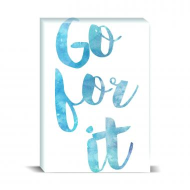Go For It Desktop Print