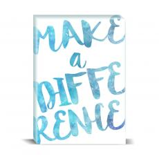 Watercolor Series - Make a Difference Desktop Print