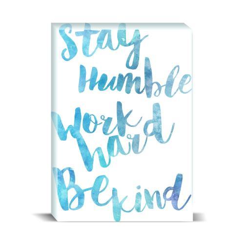 Stay Humble Desktop Print