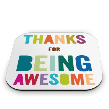 Thanks For Being Awesome Mouse Pad