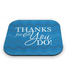 Technology Accessories - Thanks for All You Do Mouse Pad