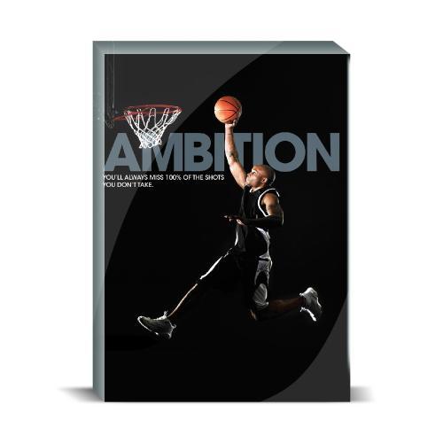 Ambition Basketball Motivational Art